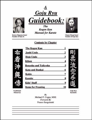 A Goyu Ryu Guidebook: the Kogen Kan Manual for Karate: The Kogen Kan Manual for Karate (Spiral bound)
