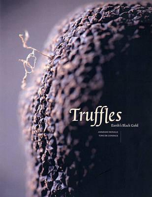 Truffles: Earth's Black Gold (Hardback)