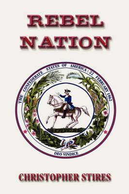 Rebel Nation (Paperback)