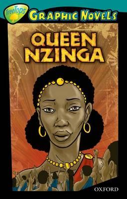 Oxford Reading Tree: Level 16: Treetops Graphic Novels: Queen Nzinga (Paperback)
