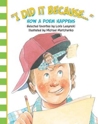 I Did It Because: How a Poem Happens (Hardback)