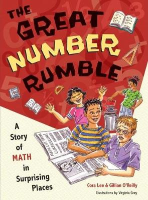 The Great Number Rumble: A Story of Math in Surprising Places (Hardback)