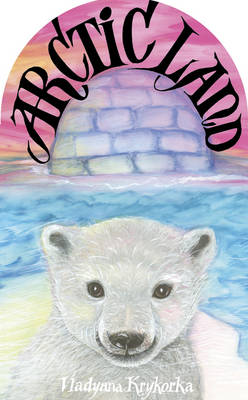 Arctic Land (Board book)