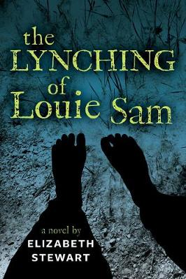 The Lynching of Louie Sam (Paperback)