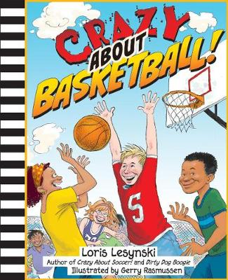 Crazy About Basketball (Paperback)
