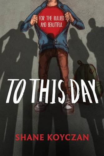 To This Day: For the Bullied and Beautiful (Hardback)