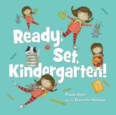 Ready, Set, Kindergarten (Hardback)