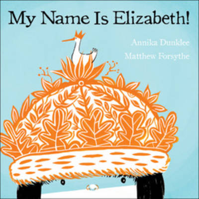My Name is Elizabeth! (Hardback)