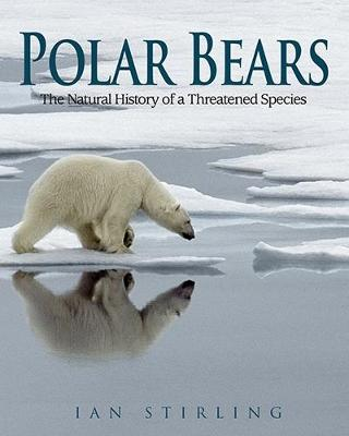 Polar Bears: The Natural History of a Threatened Species (Paperback)
