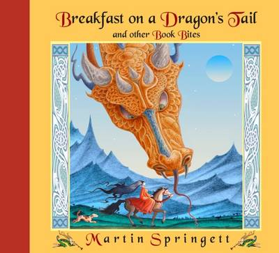 Breakfast on a Dragon's Tail: And Other Book Bites (Hardback)