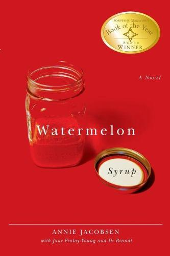 Watermelon Syrup: A Novel (Paperback)