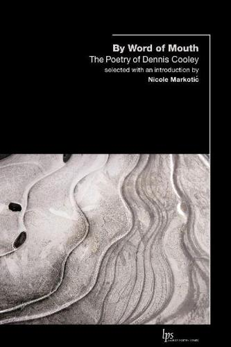 By Word of Mouth: The Poetry of Dennis Cooley (Paperback)
