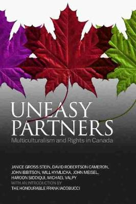 Uneasy Partners: Multiculturalism and Rights in Canada (Paperback)