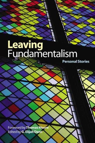 Leaving Fundamentalism: Personal Stories (Paperback)