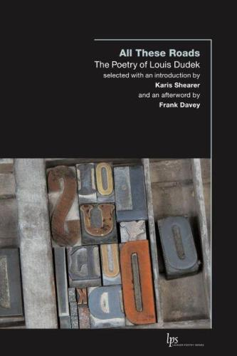 All These Roads: The Poetry of Louis Dudek (Paperback)