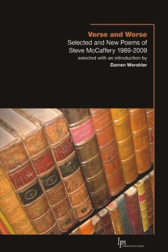 Verse and Worse: Selected and New Poems of Steve McCaffery 1989-2009 (Paperback)