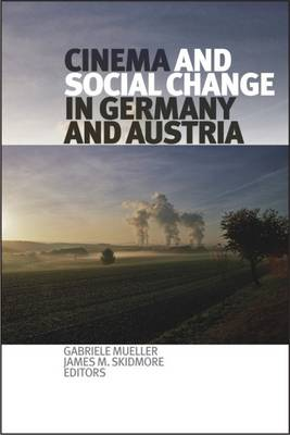 Cinema and Social Change in Germany and Austria (Hardback)