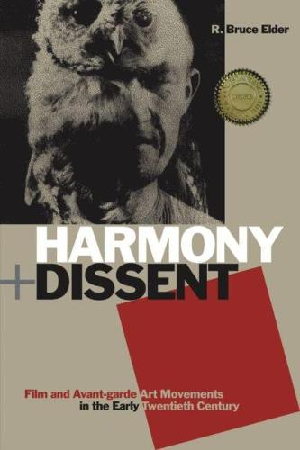 Harmony and Dissent: Film and Avant-garde Art Movements in the Early Twentieth Century (Paperback)