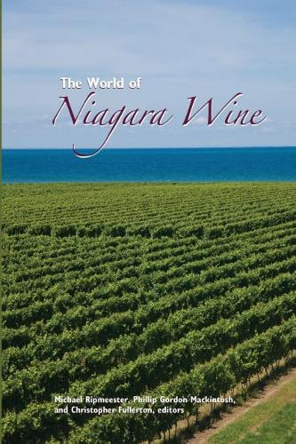 The World of Niagara Wine (Paperback)