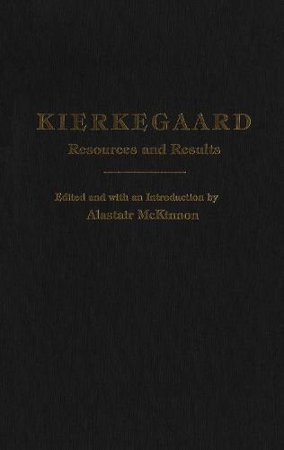 Kierkegaard: Resources and Results (Hardback)