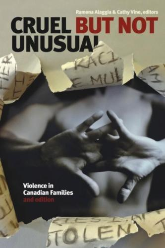 Cruel But Not Unusual: Violence in Canadian Families (Paperback)