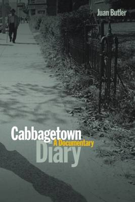 Cabbagetown Diary: A Documentary (Paperback)