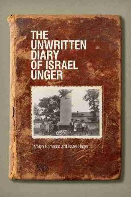 The Unwritten Diary of Israel Unger (Paperback)