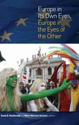 Europe in Its Own Eyes, Europe in the Eyes of the Other (Hardback)