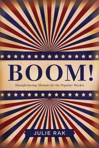 Boom!: Manufacturing Memoir for the Popular Market (Paperback)