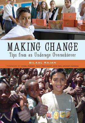 Making Change - Tips from an Underage Overachiever (Paperback)