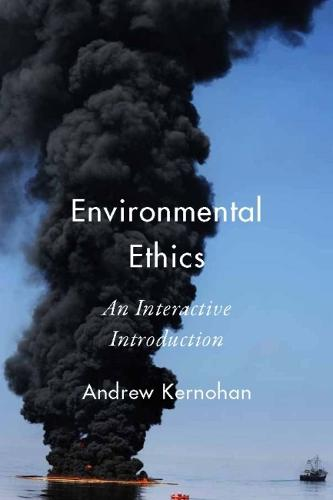 Environmental Ethics: An Interactive Introduction (Paperback)