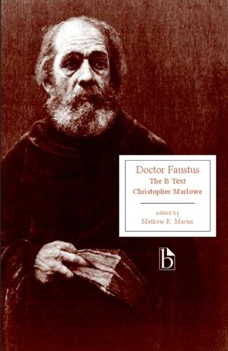 Doctor Faustus: The B Text (1616) (Paperback)