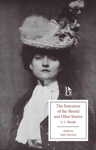 The Sorceress of the Strand and Other Stories - Broadview Editions (Paperback)