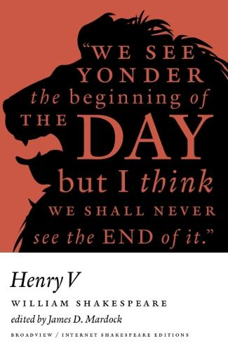 Henry V (1623): A Broadview Internet Shakespeare Edition (Paperback)