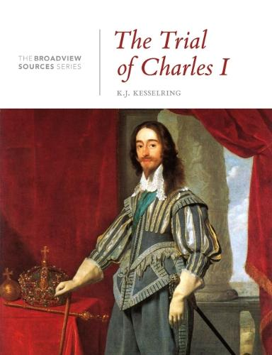 The Trial of Charles I - The Broadview Sources Series (Paperback)