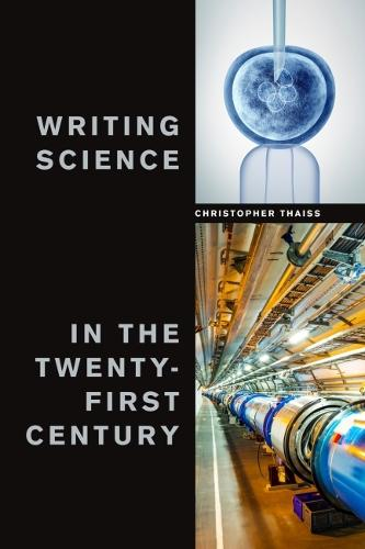 Writing Science in the Twenty-First Century (Paperback)