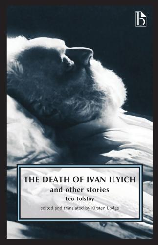 The Death of Ivan Ilyich - Broadview Anthology of British Literature Editions (Paperback)