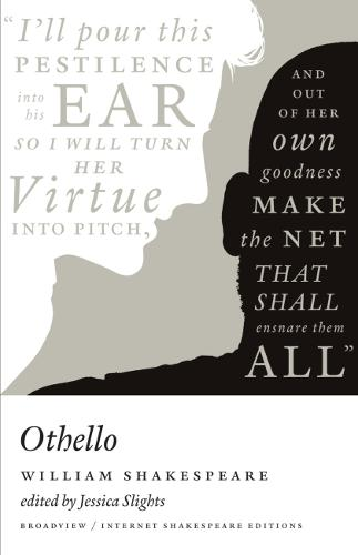 Othello: A Broadview Internet Shakespeare Edition - Broadview Internet Shakespeare Editions (Paperback)