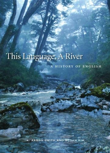 This Language, A River: English and Language Change (Paperback)