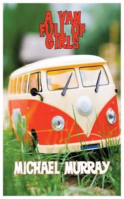 A Van Full of Girls (Paperback)