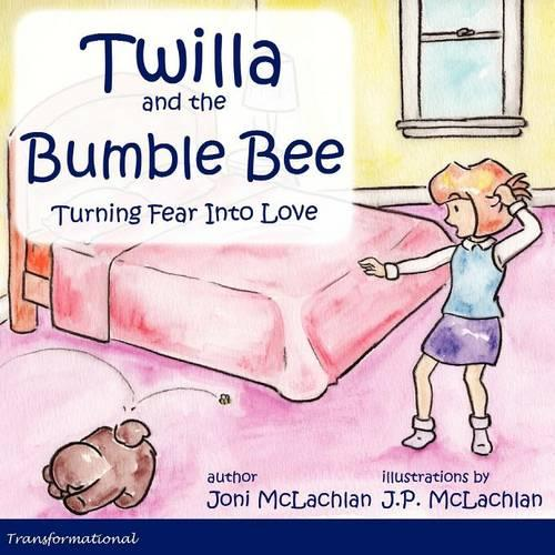 Twilla and the Bumble Bee (Paperback)