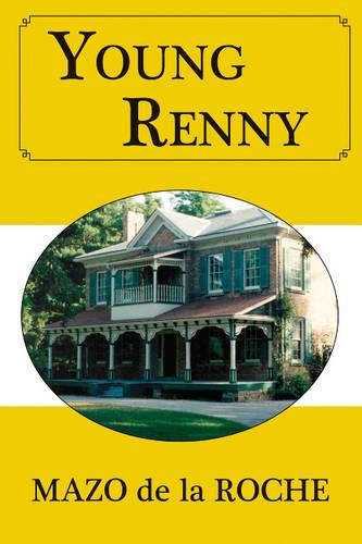 Young Renny - Jalna 4 (Paperback)