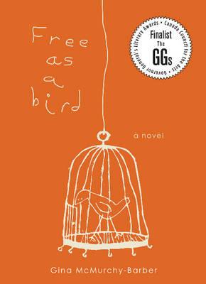 Free as a Bird: A Novel (Paperback)