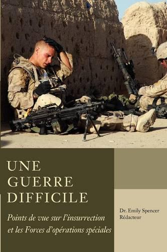Une guerre difficile: Points de vue sur l'insurrection et les FOS (Paperback)