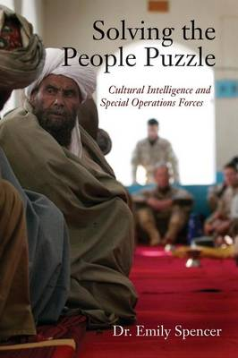 Solving the People Puzzle: Cultural Intelligence and Special Operations Forces (Paperback)