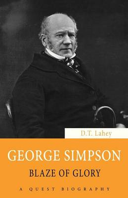 George Simpson: Blaze of Glory - Quest Biography 27 (Paperback)