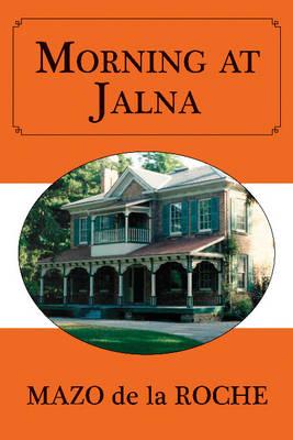 Morning at Jalna (Paperback)
