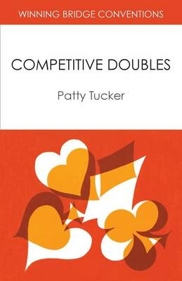 Winning Bridge Conventions: Competitive Doubles (Paperback)