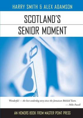 Scotland's Senior Moment (Paperback)