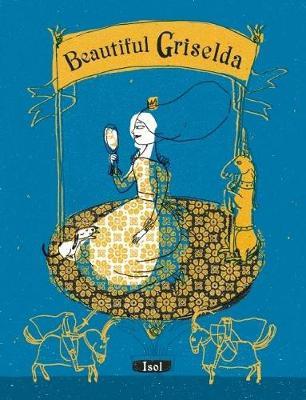 Beautiful Griselda (Hardback)